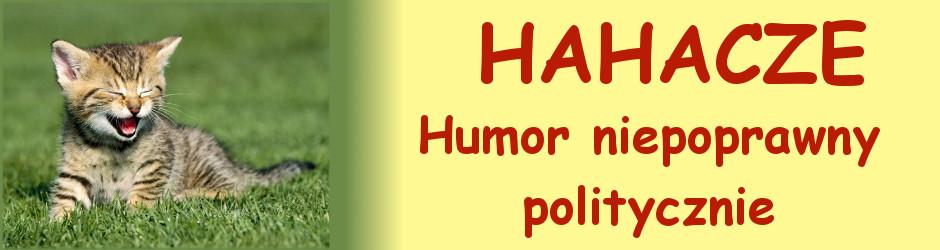 Hahacze - humor niepoprawny politycznie